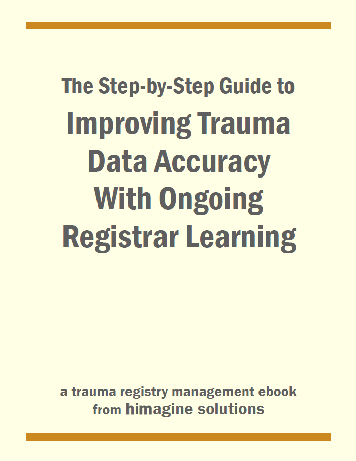The Step-by-Step Guide to Improving Trauma Data Accuracy with Ongoing Registrar Learning